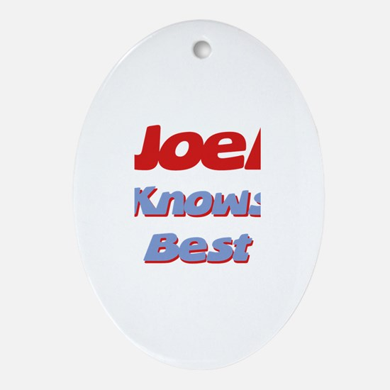 Joel Knows Best Oval Ornament