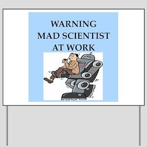 evil genius mad scientist Yard Sign