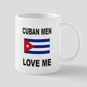 Cuban Men Love Me Mug