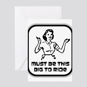 Must Be This Big To Ride Greeting Card