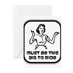Must Be This Big To Ride Greeting Cards (Pk of 20)