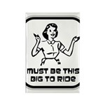 Must Be This Big To Ride Rectangle Magnet (100 pac