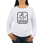 Must Be This Big To Ride Women's Long Sleeve T-Shi