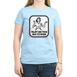 Must Be This Big To Ride Women's Light T-Shirt