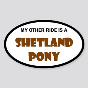 My Other Ride Shetland Pony Oval Sticker