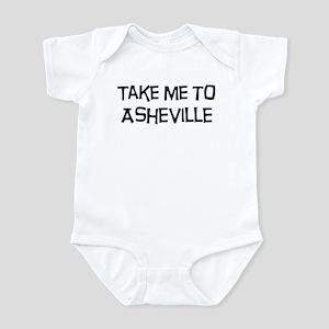 Take me to Asheville Infant Bodysuit