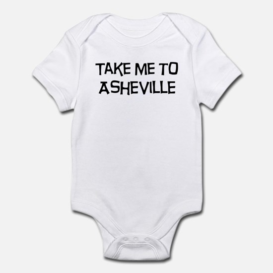 Take me to Asheville Infant Bodysuit