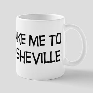 Take me to Asheville Mug