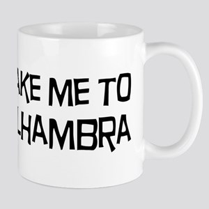 Take me to Alhambra Mug
