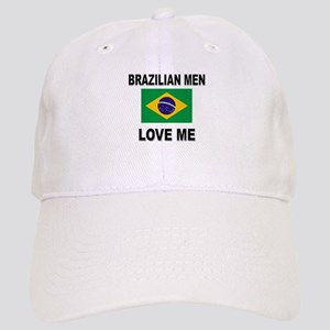 Brazilian Men Love Me Cap