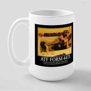 ATF Form 4473 Large Mug