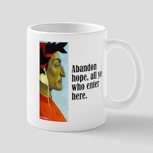 """Dante """"Abandon Hope"""" Mug"""