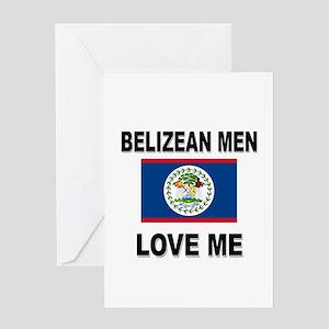 Belizean Men Love Me Greeting Card
