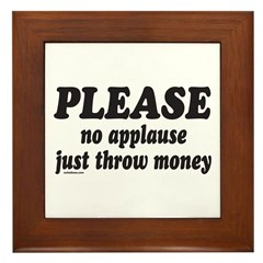 JUST THROW MONEY Framed Tile