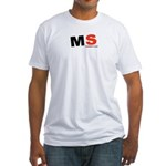 MS- It It What It Is Fitted T-Shirt