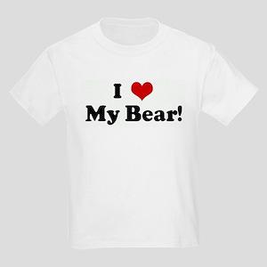 I Love My Bear! Kids Light T-Shirt