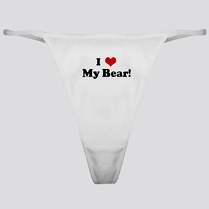 I Love My Bear! Classic Thong