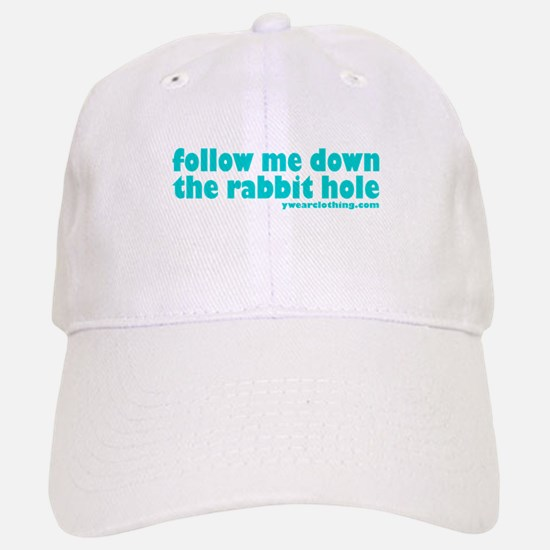 Rabbit Hole Baseball Baseball Cap