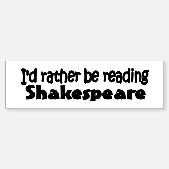 Shakespeare Bumper Bumper Bumper Sticker