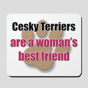 Cesky Terriers woman's best friend Mousepad