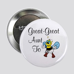 "Great Great Aunt To Bee 2.25"" Button"