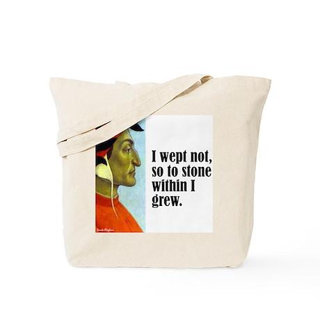 "Dante ""I Wept Not"" Tote Bag"