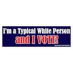 Typical_White Bumper Sticker