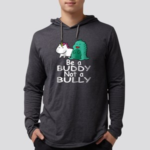 Be a Buddy Not a Bully Mythica Long Sleeve T-Shirt