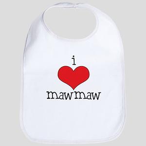 I Love Maw Maw Bib