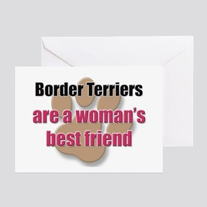 Border Terriers woman's best friend Greeting Cards
