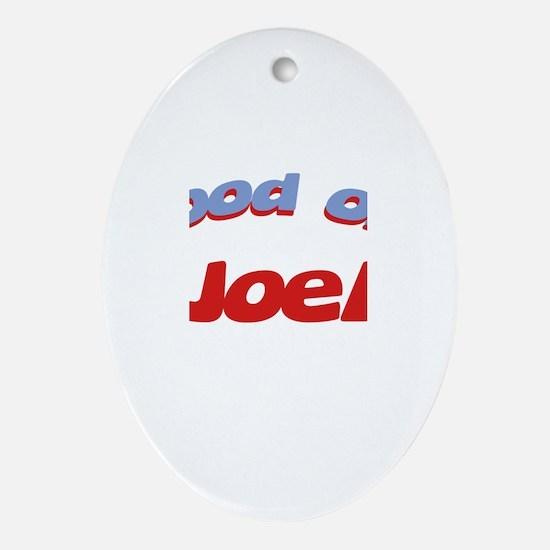 Good Old Joel Oval Ornament