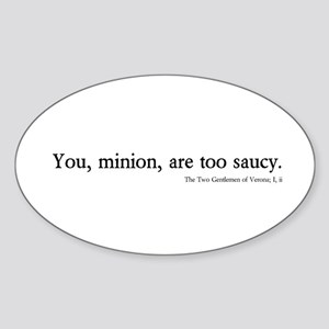 saucy minion Oval Sticker