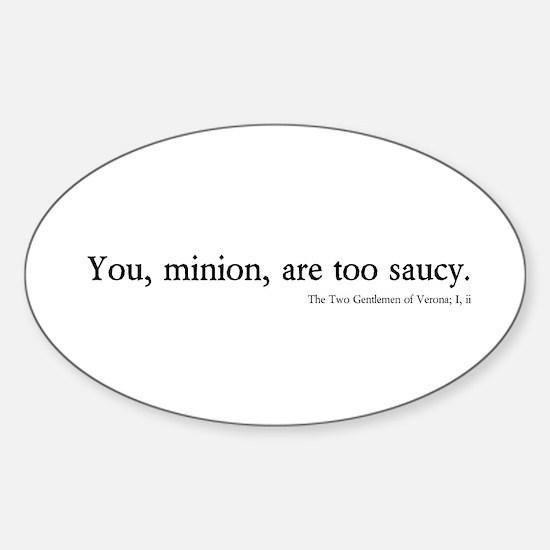 saucy minion Oval Decal