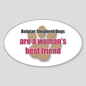 Belgian Shepherd Dogs woman's best friend Sticker