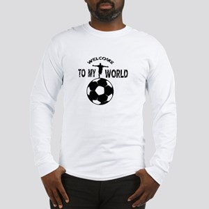 welcome to my world Long Sleeve T-Shirt