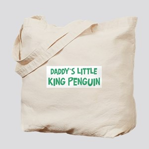 Daddys little King Penguin Tote Bag