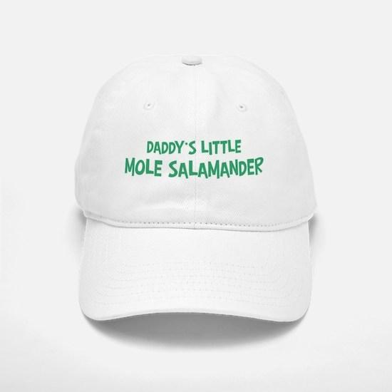 Daddys little Mole Salamander Baseball Baseball Cap