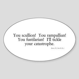 you scullion Oval Sticker