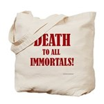 Death_2_Immortals Tote Bag
