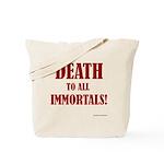 Death_2_Immortals Tote Bag