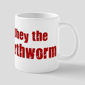 Obey the Earthworm Mug