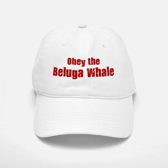 Obey the Beluga Whale Baseball Baseball Cap