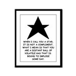 When I Call You A Star Framed Panel Print