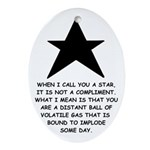When I Call You A Star Oval Ornament