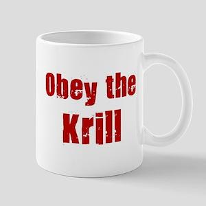 Obey the Krill Mug