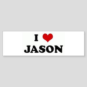 I Love JASON Bumper Sticker