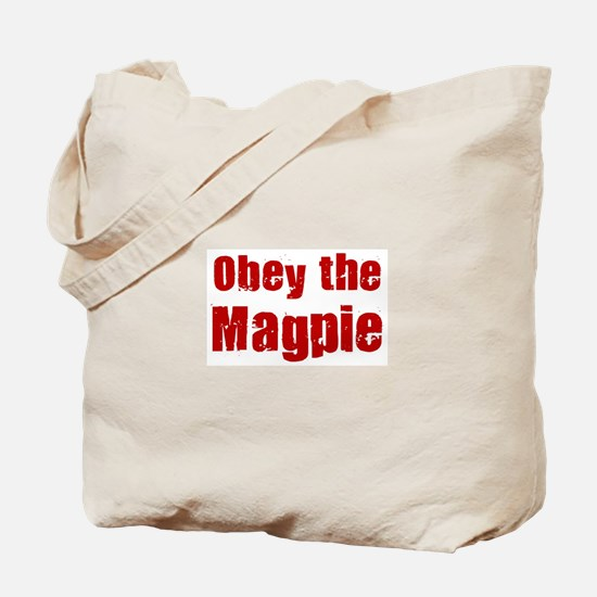 Obey the Magpie Tote Bag