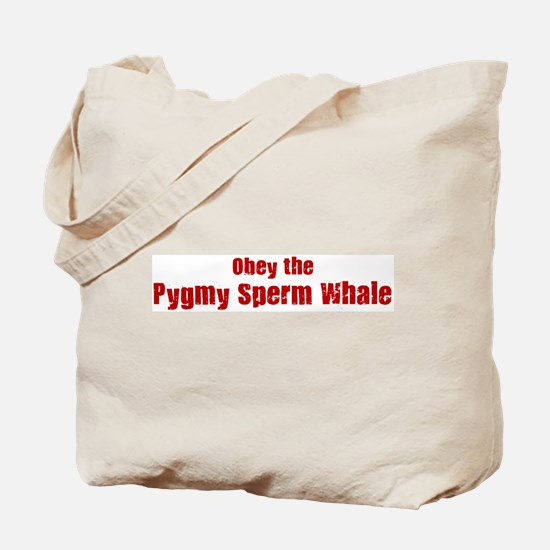 Obey the Pygmy Sperm Whale Tote Bag