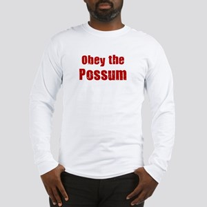 Obey the Possum Long Sleeve T-Shirt