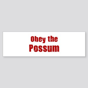 Obey the Possum Bumper Sticker
